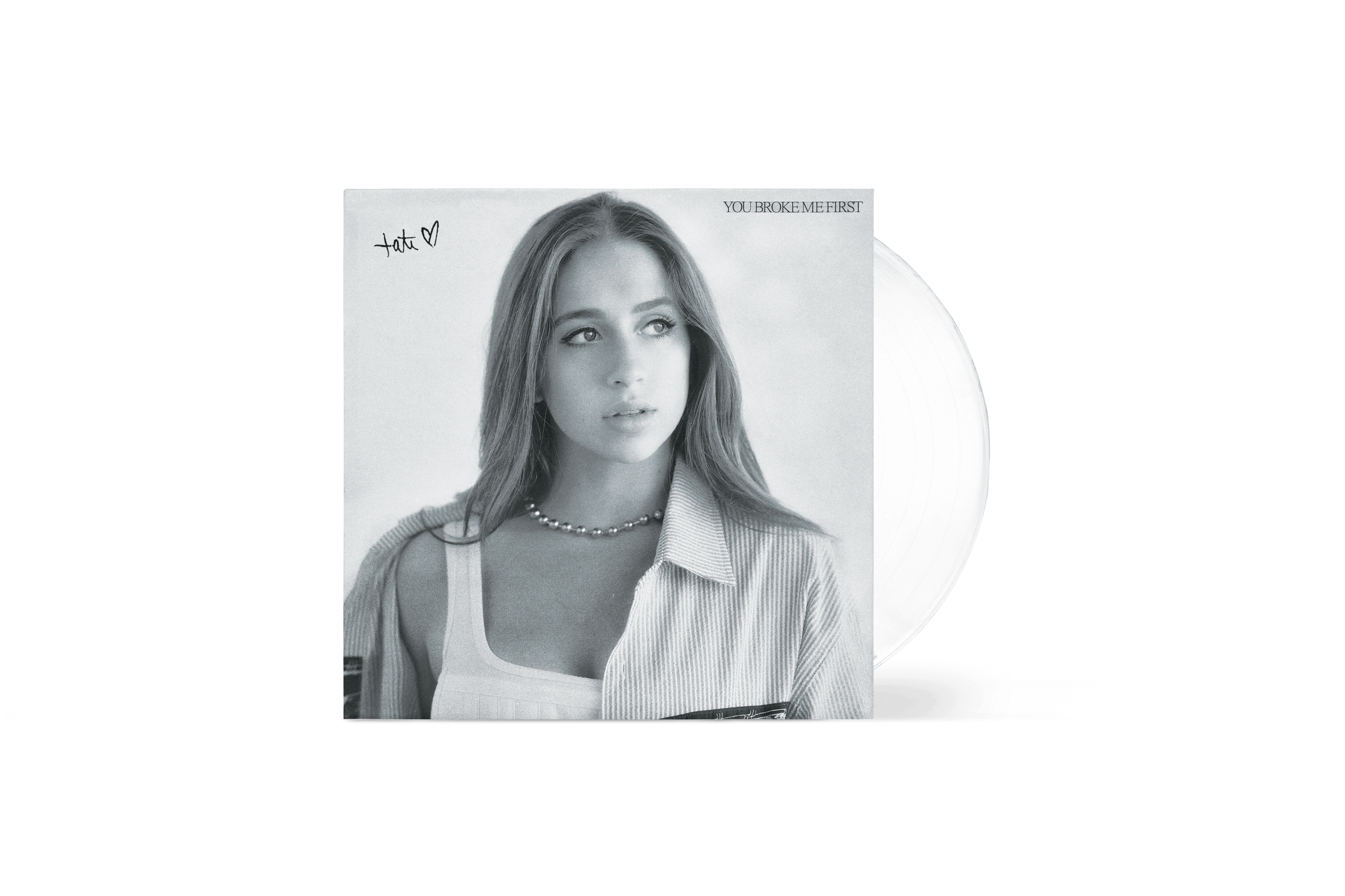 "You Broke Me First - 7"" White Vinyl"